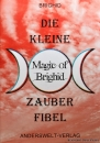 Hexenshop Dark PHönix Die kleine Magic of Brighid Zauber Fibel